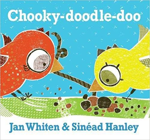 Chooky-Doodle-Doo by Jan Whiten