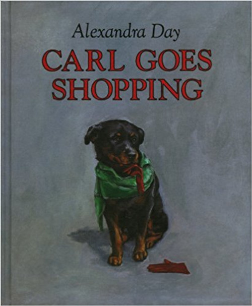 Carl Goes Shopping by Alexandra Day