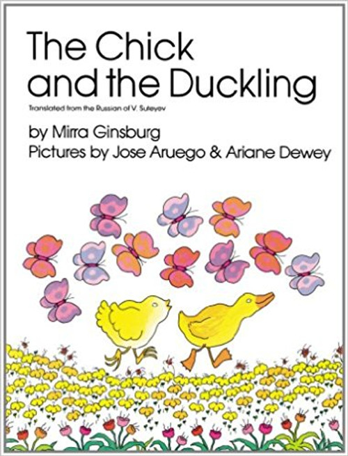 Chick and the Duckling, The by Mirra Ginsburg