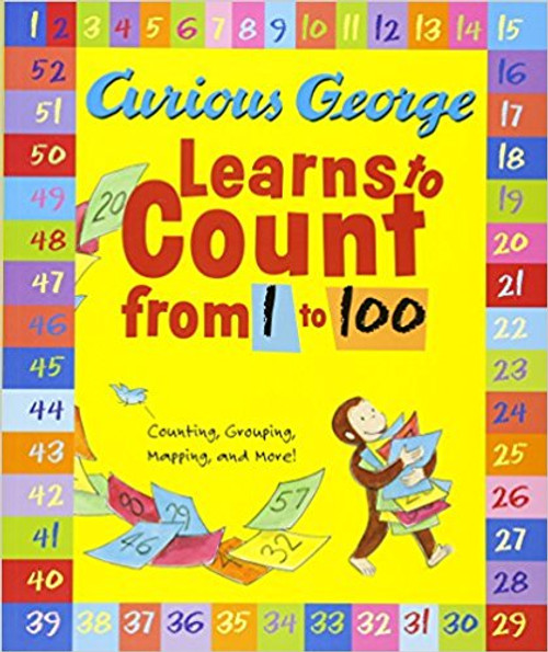 Curious George Learns to Count from 1 to 100 by H A Rey
