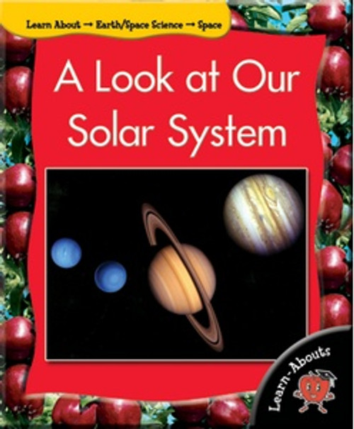A Look at Our Solar System by Tracey Michele