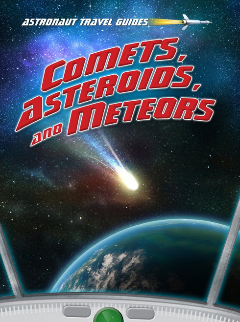 <p>Describes what it would be like to visit space and examine comets, asteroids, and meteors.</p>