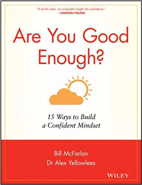 Following the success ofDrop the Pink Elephant,Bill McFarlanand leading psychiatristDr Alex Yellowleesfrom The Priory, offer explanations about what affects confidence and practical advice to build confidence to become a happy, well-rounded individual. Whether you are leading a high powered corporate lifestyle, at home raising a family, studying at university or unemployedAre You Good Enough?will help to create confidence and boost it so that you reach your goals, banish low self- esteem and eliminate self-doubt, explained in terms that all can understand.