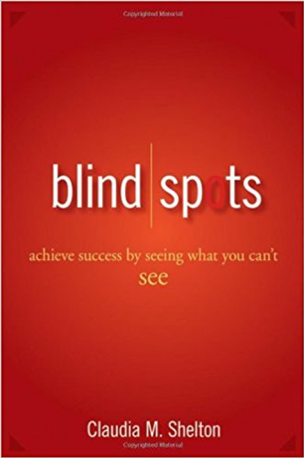 Now, executive coach Claudia Shelton reveals how her revolutionary approach to personal development can help you recognize your personal blind spots--and then take immediate action that will lead to unprecedented personal achievement. Blind Spots is a proven and realistic approach to professional development that offers a step-based system for gaining a new and clearer perspective on who you are and how you can achieve more.