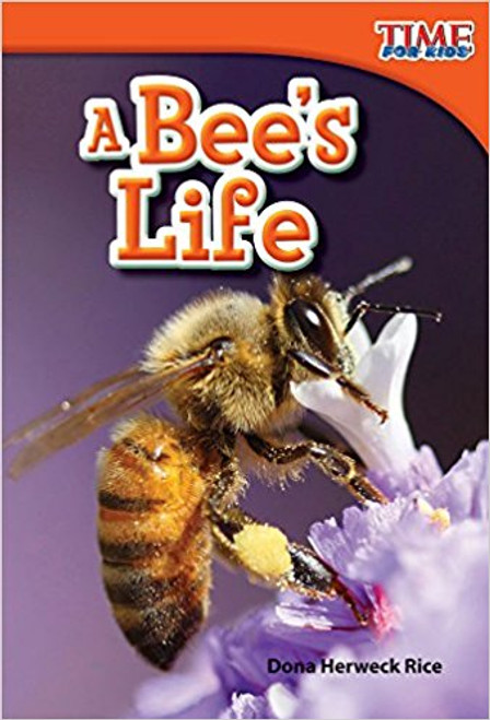 A Bee's Life by Dona Herweck Rice