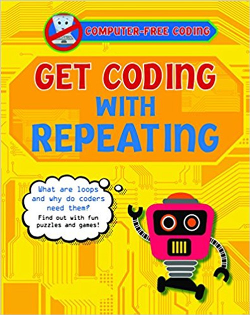 Get Coding with Repeating by Kevin Wood