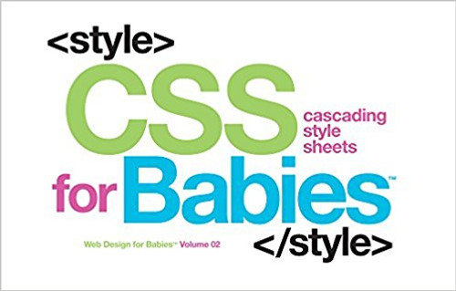 CSS for Babies by Sterling Children