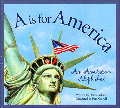 A is for America: An American Alphabet by Devin Scillian