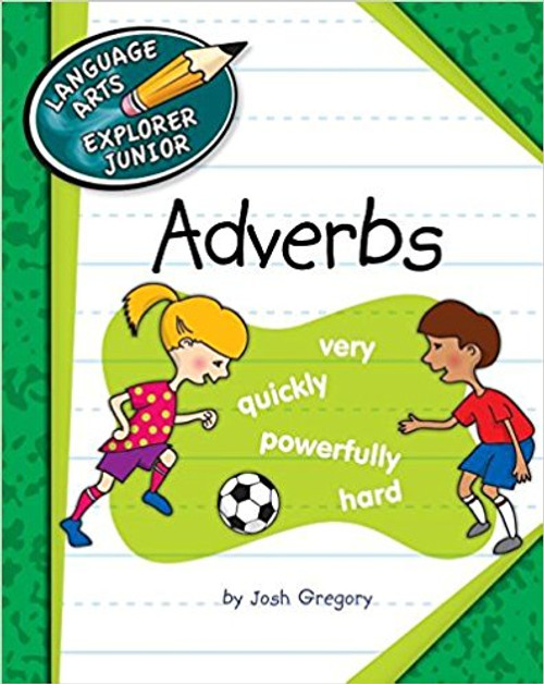 Adverbs by Josh Gregory
