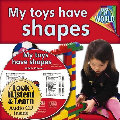 My Toys Have Shapes by Bobbie Kalman