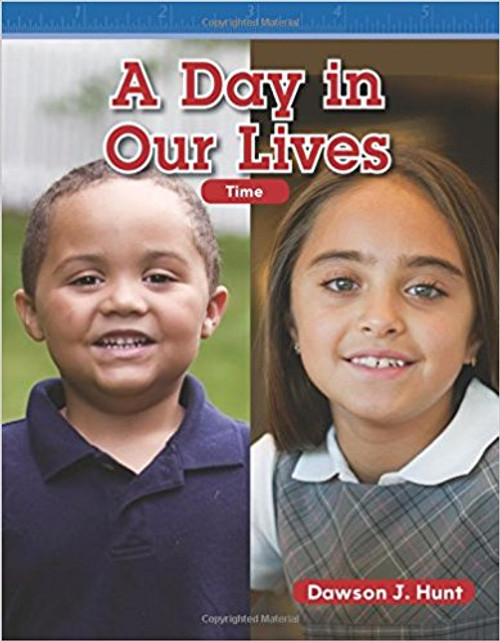A Day in Our Lives by Dawson J Hunt