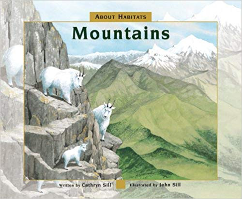 About Habitats: Mountains - Hardcover by Cathryn Sill