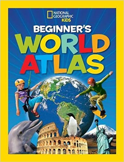 Beginner's World Atlas by National Geographic