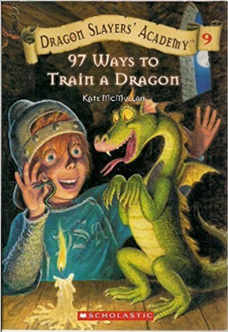 97 Ways to Train a Dragon by Kate McMullan