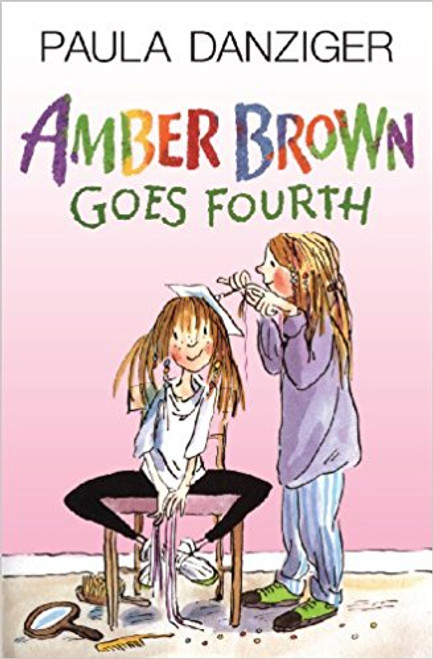 Amber Brown Goes Fourth by Paula Danziger