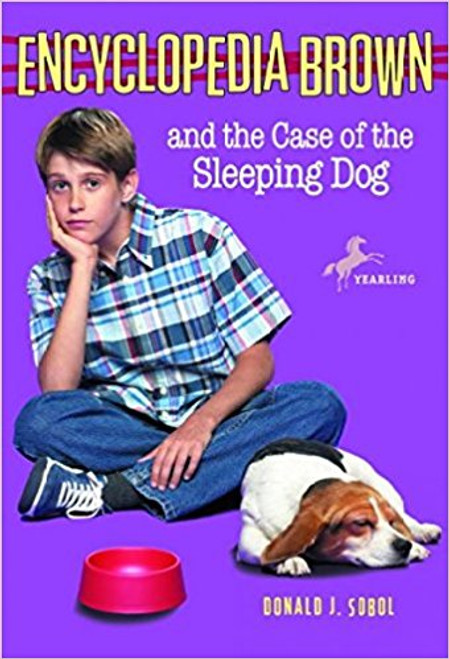 Encyclopedia Brown and the Case of the Sleeping Dog by Donald J Sobol