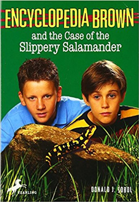 Encyclopedia Brown and the Case of the Slippery Salamander by Donald J Sobol
