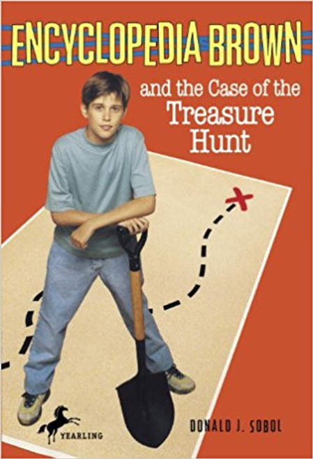 Encyclopedia Brown and the Case of the Treasure Hunt by Donald J Sobol