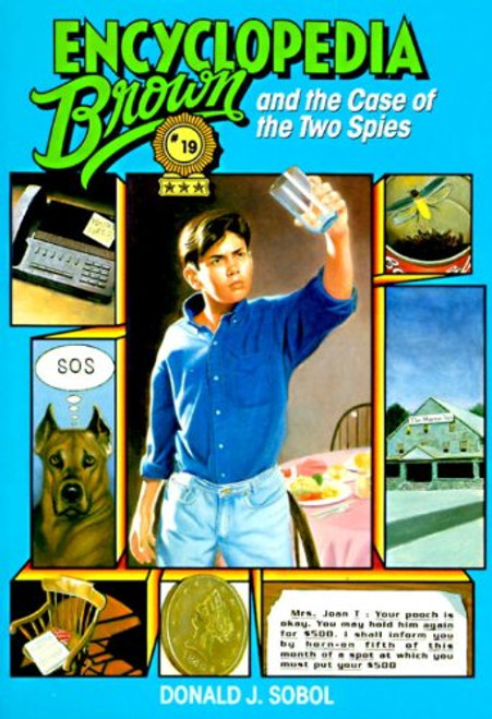 Encyclopedia Brown and the Case of the Two Spies by Donald J Sobol