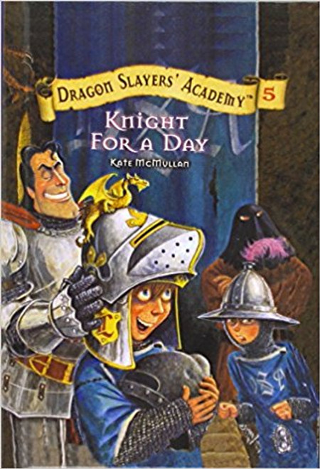 Knight for a Day by Kate McMullan