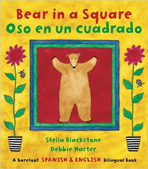 Bear in a Square/Oso en un Cuadrado (Spanish) by Stella Blackstone