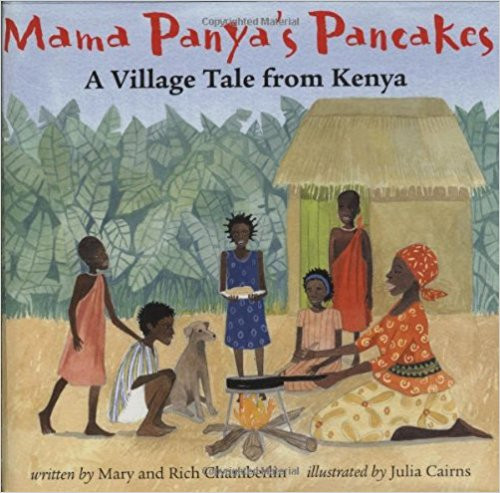 Mama Panya's Panckaes: A Village Tale from Kenya by Richard Chamberlin
