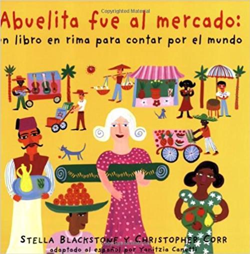 Abuelita Fue al Mercado by Stella Blackstone