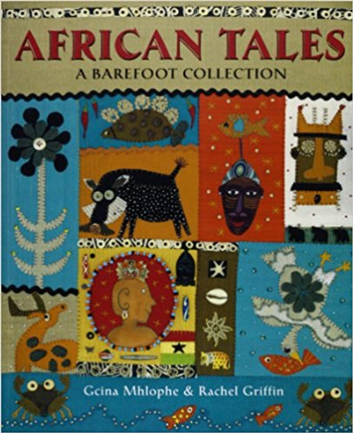 African Tales: A Barefoot Collection by Gcina Mhlophe