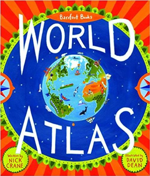 Barefoot Books World Atlas by Nick Crane