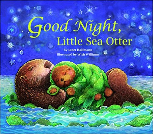Good Night, Little Sea Otter (Chinese) by Janet Halfmann
