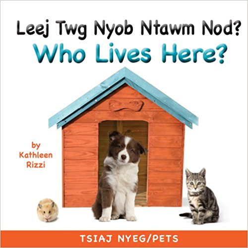 Who Lives Here? (Pets) by Kathleen Rizzi