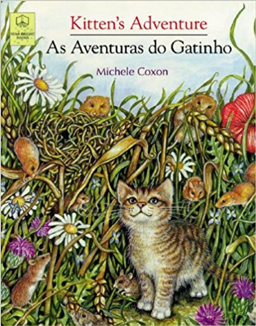 Kitten's Adventure/As Aventuras do Gatinho (Portuguese) by Michaele Coxon