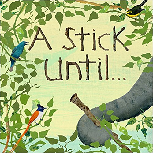 A Stick Until… by Constance Anderson