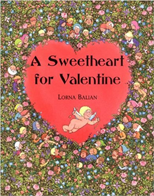 A Sweetheart for Valentine by Lorna Balian