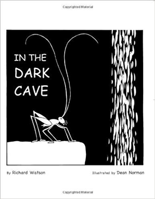 In the Dark Cave by Richard A Watson