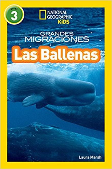 National Geographic Readers: Grandes Migraciones: Las Ballenas (Great Migrations: Whales) by Laura F Marsh