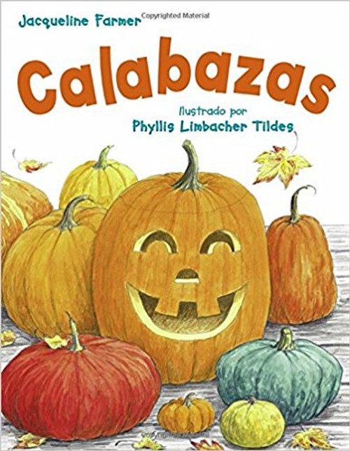 Calabazas = Pumpkins by Jacqueline Farmer