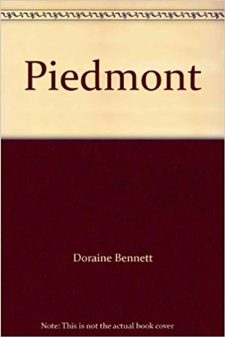 Piedmont by Doraine Bennett