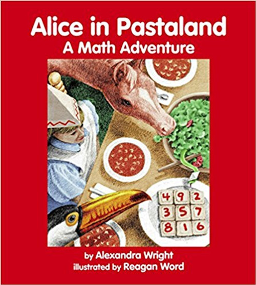Alice in Pastaland: A Math Adventure by Alexandra Wright