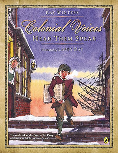 Colonial Voices: Hear Them Speak by Kay Winters