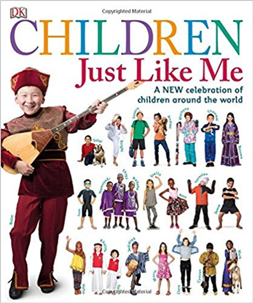 Children Just Like Me: A New Celebration of Children Around the World by Katherine Saunders