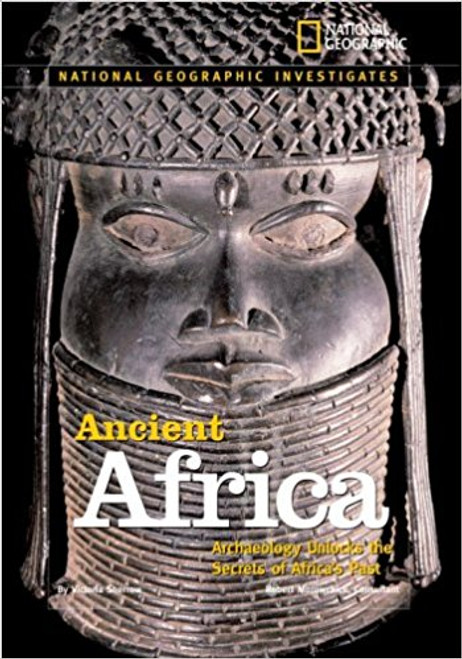 Ancient Africa: Archaeology Unlocks the Secrets of Africa's Past by Victoria Sherrow