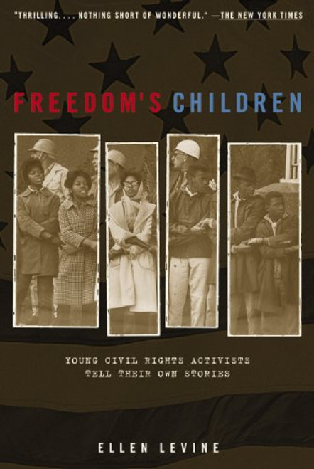 Freedom's Children by Ellen S Levine