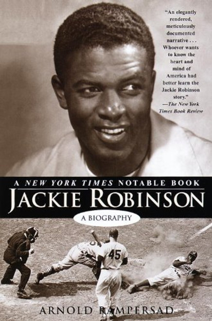 Jackie Robinson: A Biography by Arnold Rampersad