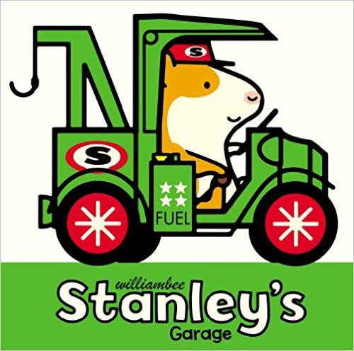 Stanley's Garage by William Bee