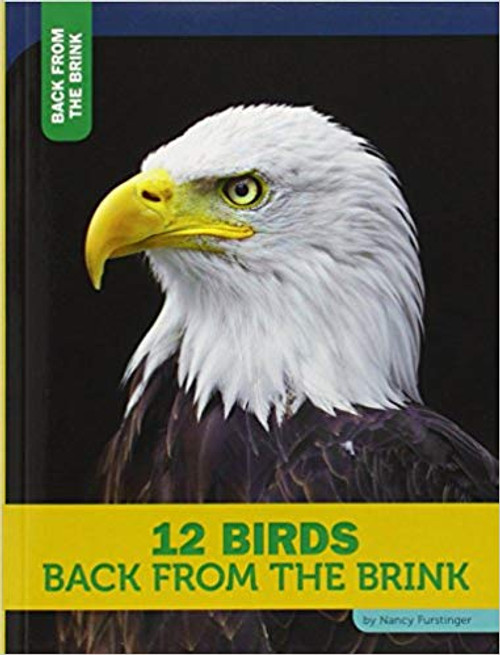 12 Birds Back from the Brink by Nancy Furstinger