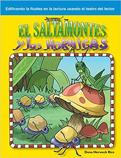 El saltamontes y las hormigas (The Grasshopper and the Ants) by Dona Herweck Rice