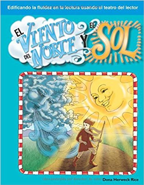 El viento del norte y el sol (The North Wind and the Sun) by Dona Herweck Rice