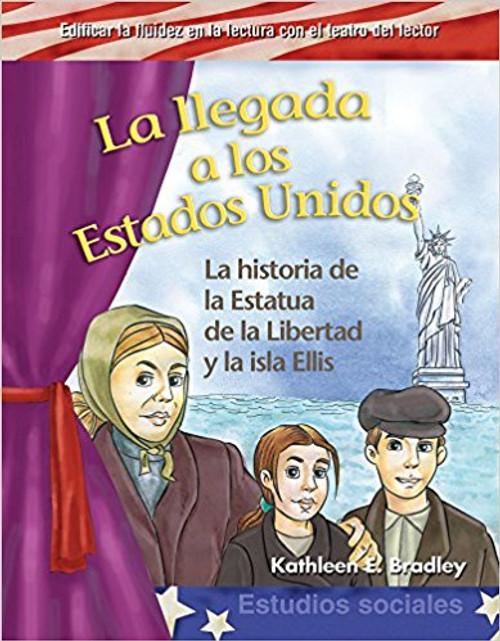 La llegada a los Estados Unidos (Coming to America) by Kathleen E Bradley