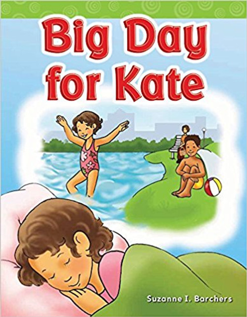Big Day for Kate by Suzanne I Barchers